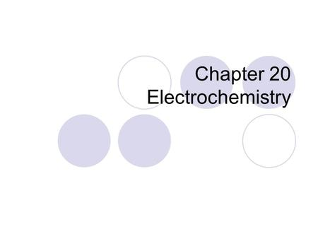 Chapter 20 Electrochemistry. 20.1 Oxidation States and Oxidation-Reduction Reactions.
