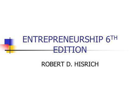 ENTREPRENEURSHIP 6TH EDITION