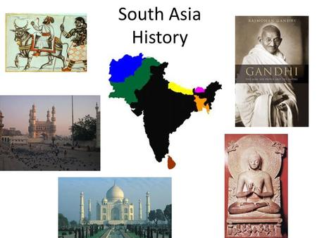South Asia History. Words to Watch Gruesome- Causing horror or disgust Decipher- To interpret the meaning of something Anthropologist- A scientist that.