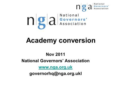 Academy conversion Nov 2011 National Governors' Association
