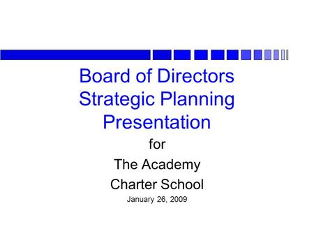 Board of Directors Strategic Planning Presentation