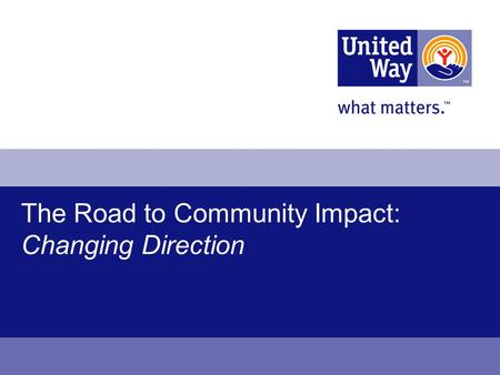 The Road to Community Impact: Changing Direction