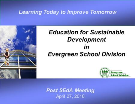 Education for Sustainable Development in Evergreen School Division