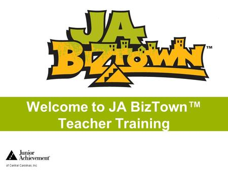 Welcome to JA BizTown™ Teacher Training