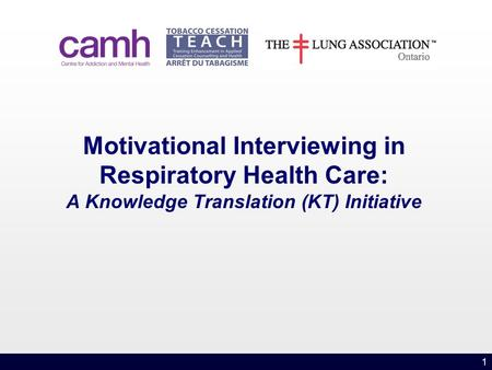 1 Motivational Interviewing in Respiratory Health Care: A Knowledge Translation (KT) Initiative.