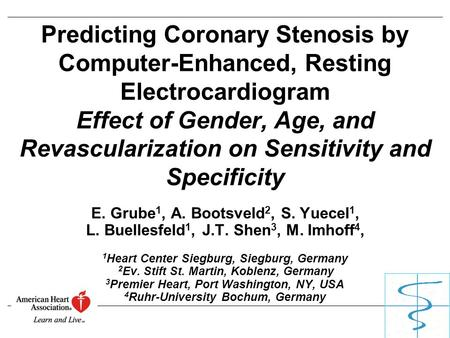 Predicting Coronary Stenosis by Computer-Enhanced, Resting Electrocardiogram Effect of Gender, Age, and Revascularization on Sensitivity and Specificity.