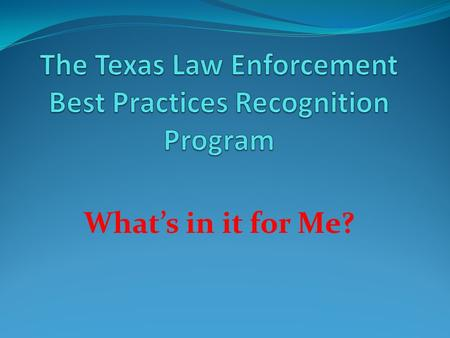 What's in it for Me?. Recognition Program The Recognition Program requires extra work on the part of a Department. Why do we need to do it???
