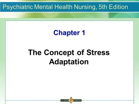The Concept of Stress Adaptation
