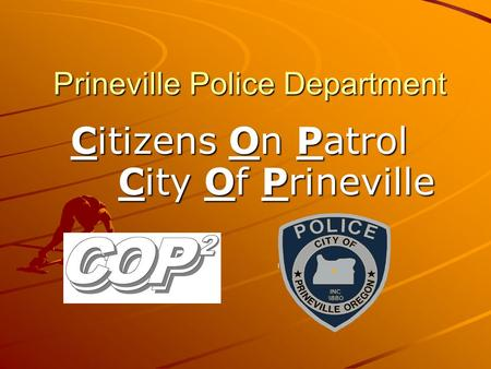 Prineville Police Department Citizens On Patrol City Of Prineville.