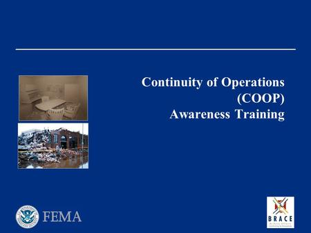 Continuity of Operations (COOP) Awareness Training.