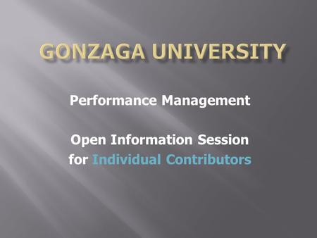 Performance Management Open Information Session for Individual Contributors.