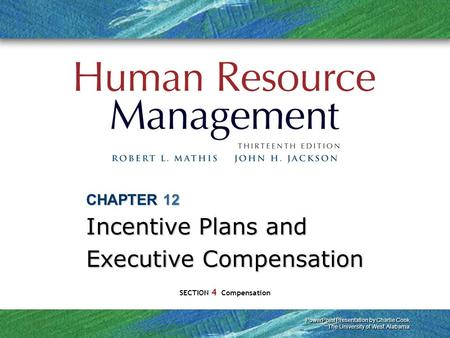 CHAPTER 12 Incentive Plans and Executive Compensation