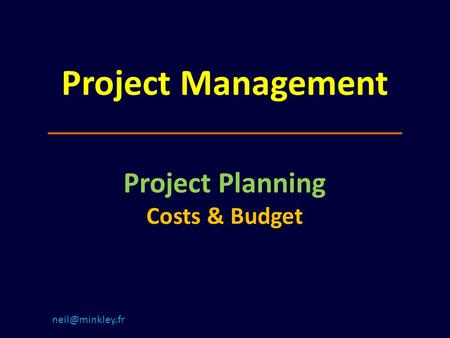 Project Management Project Planning Costs & Budget