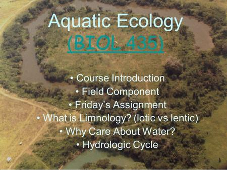 Aquatic Ecology (BIOL 435)