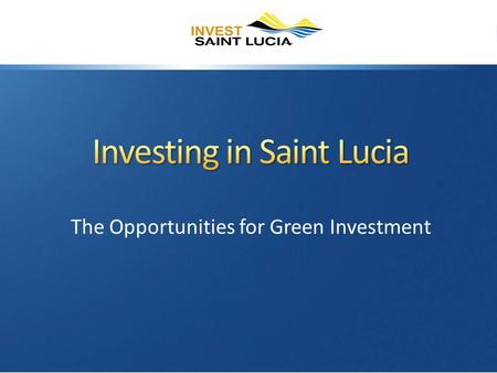 "The Opportunities for Green Investment. Role Mission: "" To stimulate, facilitate, and promote investment opportunities for foreign and local investors."