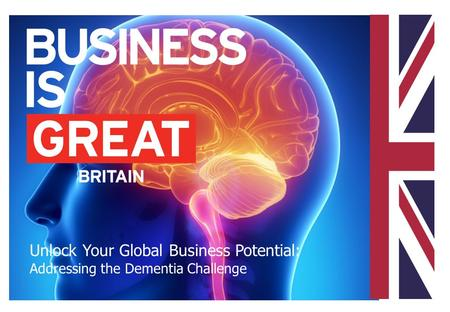 Unlock Your Global Business Potential: Addressing the Dementia Challenge.