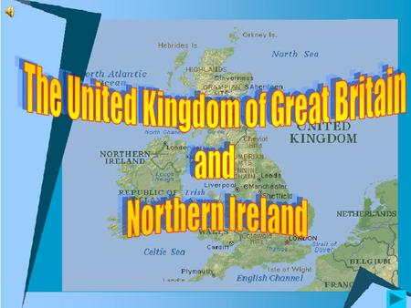 Official name:the United Kingdom of Great Britain and Northern Ireland Parts: England, Scotland, Wales, Northern Ireland Area: 244,820 sq km Population: