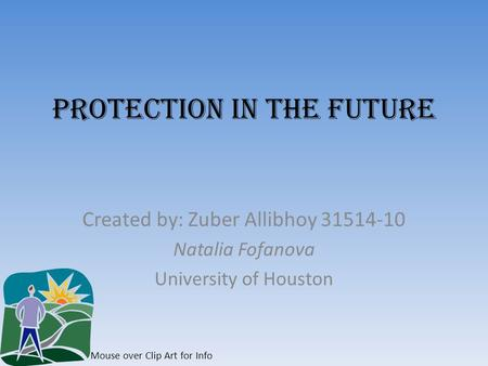 Protection in the Future