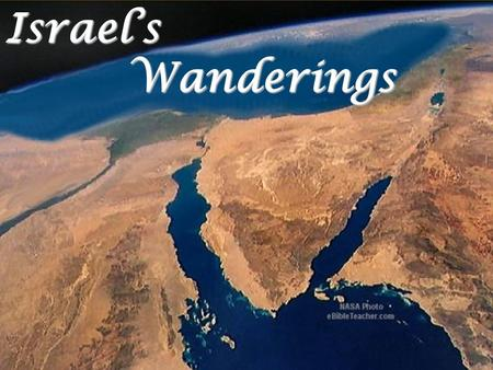 Israel's Wanderings Background from ebibleteacher.com, free slide.