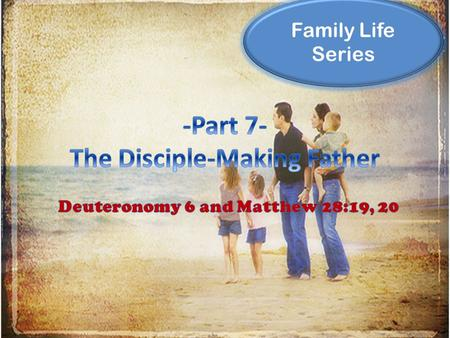 Family Life Series. If you are a husband/father, then you are in a war. War has been declared upon the family, on your family and mine. Leading a family.