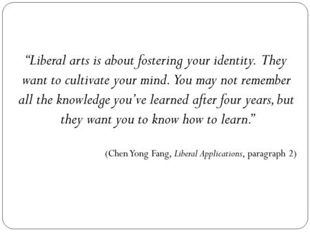 """Liberal arts is about fostering your identity"