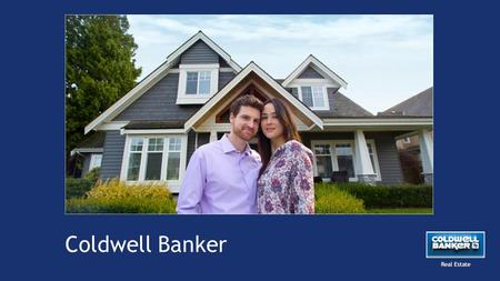"Coldwell Banker. ""A Brand New Suite of Digital Products"" Introducing a new website, mobile site & apps Real Estate."