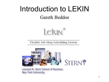 Introduction to LEKIN Gareth Beddoe