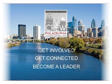 GET INVOLVED GET CONNECTED BECOME A LEADER. HAVE A DRINK ON US! NETWORKING EVENT SPONSOR.