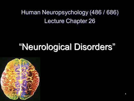 """Neurological Disorders"""