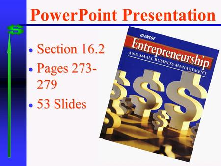 PowerPoint Presentation  Section 16.2  Pages 273- 279  53 Slides.