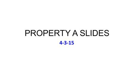 PROPERTY A SLIDES 4-3-15. Friday April 3: Music (to Accompany Chevy Chase) Carlos Santana, Supernatural (1999) Arches Critique of Today's Rev. Prob. 5D.