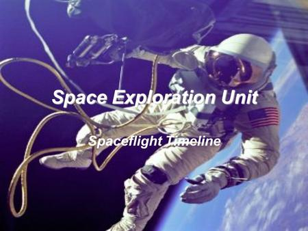 Space Exploration Unit