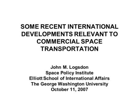 John M. Logsdon Space Policy Institute
