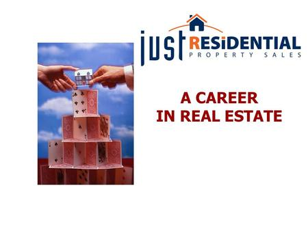 "A CAREER IN REAL ESTATE. What does it take to be an ""EXCELLENT ESTATE AGENT""?"