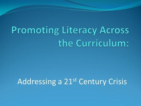 Addressing a 21 st Century Crisis. Overview 1. The Context: PD Leave Research question: How can we create more of a reading culture in the ELI? 2. The.