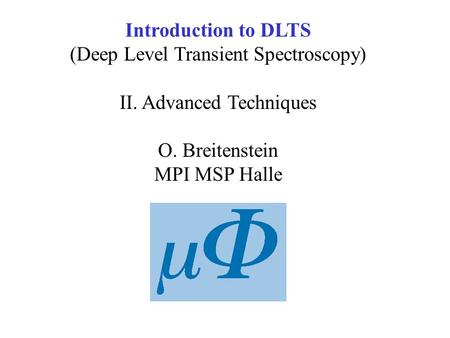 (Deep Level Transient Spectroscopy) II. Advanced Techniques