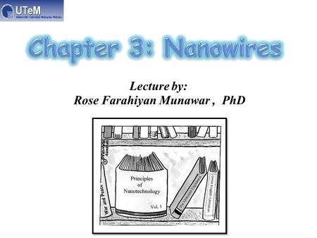 Lecture by: Rose Farahiyan Munawar, PhD. Models of 3-D nanostructures made from DNA.