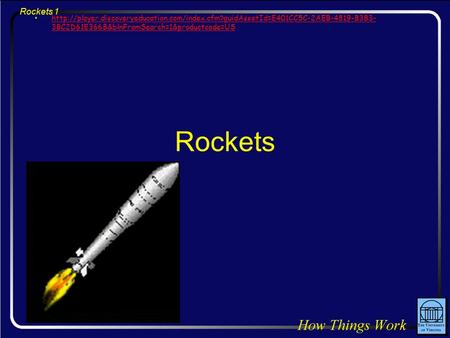 Rockets 1 Rockets  3BC2D61E366B&blnFromSearch=1&productcode=UShttp://player.discoveryeducation.com/index.cfm?guidAssetId=E401CC5C-2AEB-4819-B3B3-