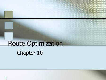 1 Route Optimization Chapter 10. 2 2 Route Filters Use access list to filter out unwanted routes Identifies packets or addresses to be filtered Prevents.