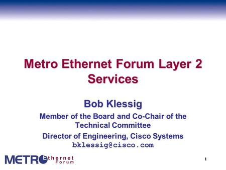 Metro Ethernet Forum Layer 2 Services
