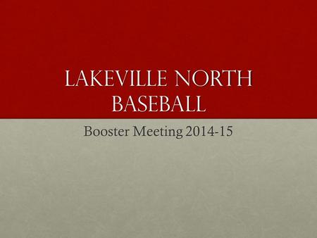 Lakeville North Baseball Booster Meeting 2014-15.