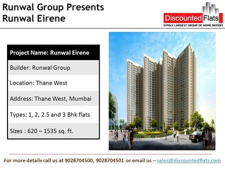 Runwal Group Presents Runwal Eirene For more details call us at 9028704500, 9028704501 or  us –