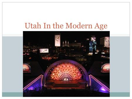 Utah In the Modern Age. World War II – Rise of Dictators Adolf Hitler was elected into the German government and made himself supreme leader Josef Stalin.