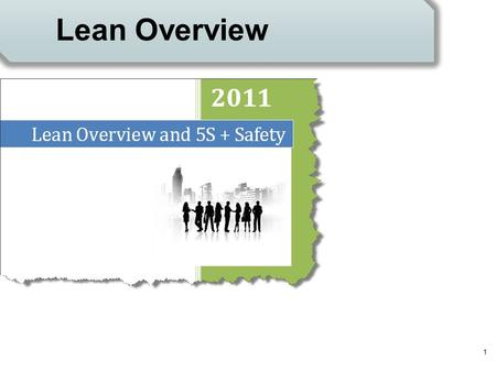 1 Lean Overview. Introductions  Where were you in 1997? 2.