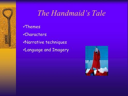The Handmaid's Tale Themes Characters Narrative techniques Language and Imagery.