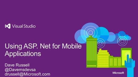 ASP. Net is a rich web framework that leverages well known patterns and JavaScript frameworks to build great web experiences quickly.