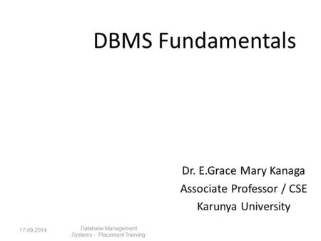 Dr. E.Grace Mary Kanaga Associate Professor / CSE Karunya University