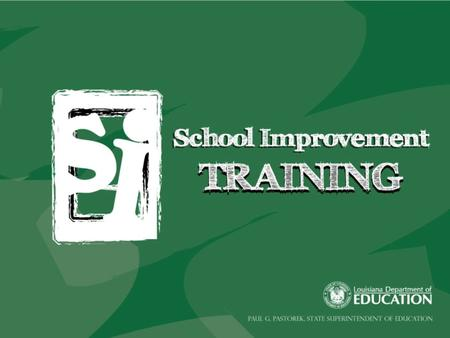 To provide new information for anyone who is familiar with the former School Improvement process To discuss the information that has been added to,