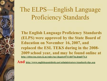 The ELPS—English Language Proficiency Standards