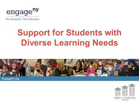 EngageNY.org Support for Students with Diverse Learning Needs.